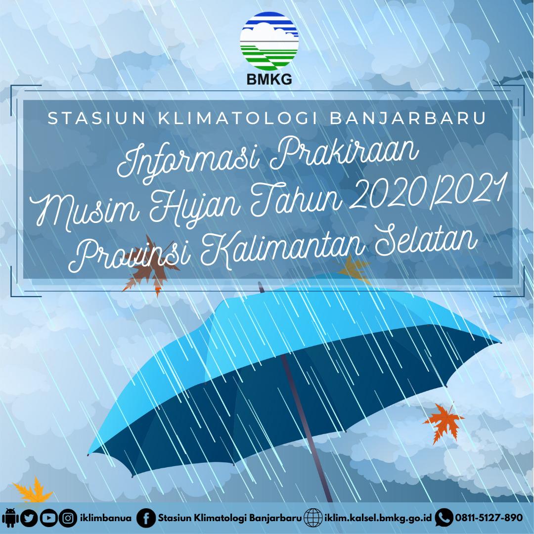 Prakiraan Musim Hujan 2020/2021 Kalimantan Selatan